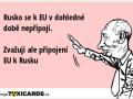rusko-se-k-eu-v-dohledne-dobe-nepripoji-zvazuji-ale-pripojeni-eu-k-rusku-2297