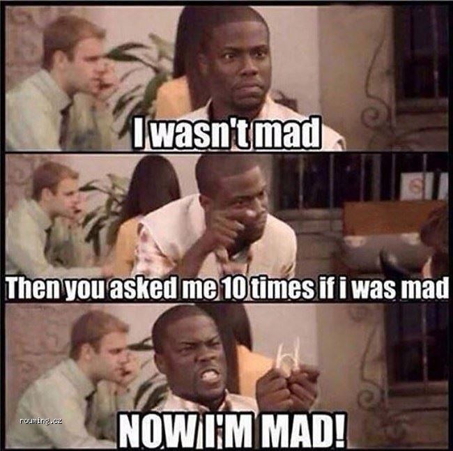 I_Wasnt_Mad_Before