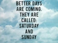 better_days_are_coming