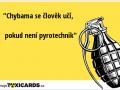 chybama-se-clovek-uci-pokud-neni-pyrotechnik-3967