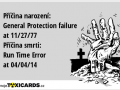 pricina-narozeni-general-protection-failure-at-11-27-77-pricina-smrti-run-time-error-at-04-04-14-2629