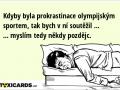 kdyby-byla-prokrastinace-olympijskym-sportem-tak-bych-v-ni-soutezil-myslim-tedy-nekdy-pozdejc-1520